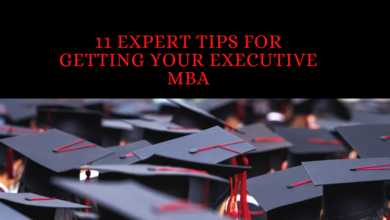 Photo of 11 Expert Tips For Getting Your Executive MBA