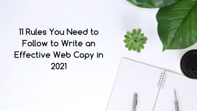 Photo of 11 Rules You Need to Follow to Write an Effective Web Copy in 2021