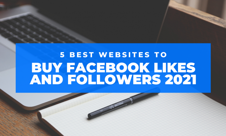 5 BEST SITES TO BUY REAL FACEBOOK LIKES