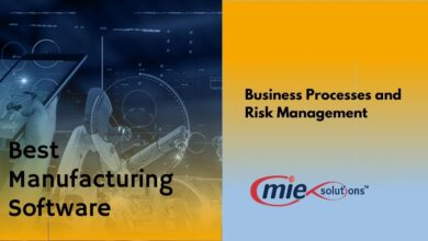 Photo of Best Manufacturing Software Can Efficiently Handle Business Processes and Risk Management