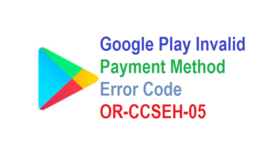 Photo of Error Fix the or-ieh-01 Google payment error in 2 minutes