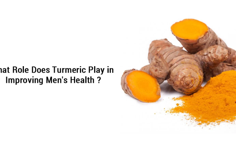 What role does turmeric play in improving men's health