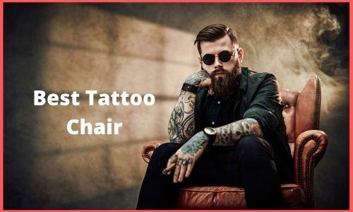 Best Tattoo Chair