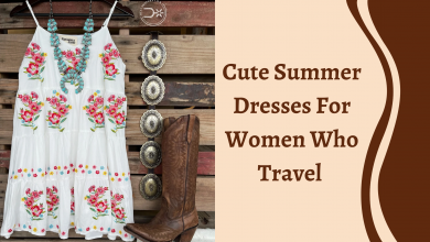 Photo of Cute Summer Dresses For Women Who Travel