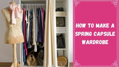 Photo of How To Make A Spring Capsule Wardrobe