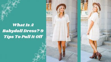Photo of What Is A Babydoll Dress? 9 Tips To Pull It Off