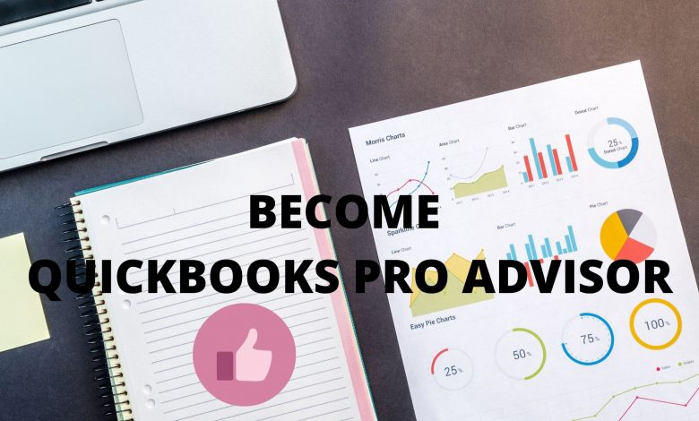 Become A QuickBooks ProAdvisor- In A Simple steps