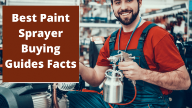 Photo of Best Paint Sprayer Buying Guides Facts