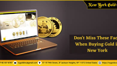 Photo of Don't Miss These Facts When Buying Gold in New York