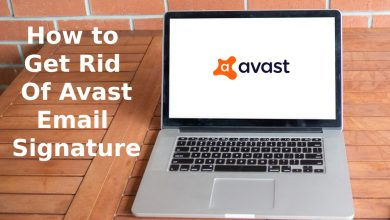 Photo of How to Get Rid Of Avast Email Signature With Ease