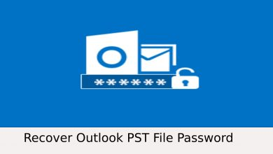 Photo of Forgot Outlook PST Password | Recover PST Within Few Clicks