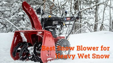 Photo of Tips on How to Choose a Snow Blower for Wet Snow