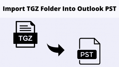Photo of Import TGZ Folder Into Outlook PST | Introductory Guide