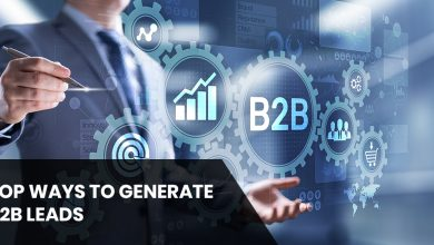 Photo of Top Five Ways to Generate B2B Leads