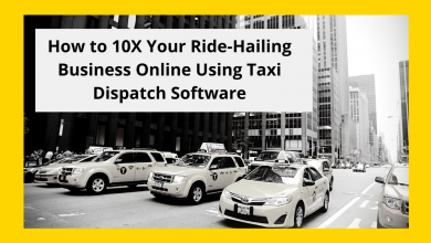 Photo of How to 10X Your Ride-hailing Business Online Using Taxi Dispatch Software?
