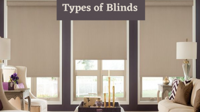 Photo of 5 Types of Blinds — Choose the Right Style For Your Home